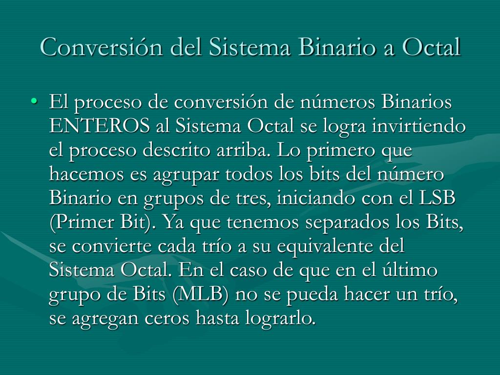 Conversión del Sistema Binario a Octal