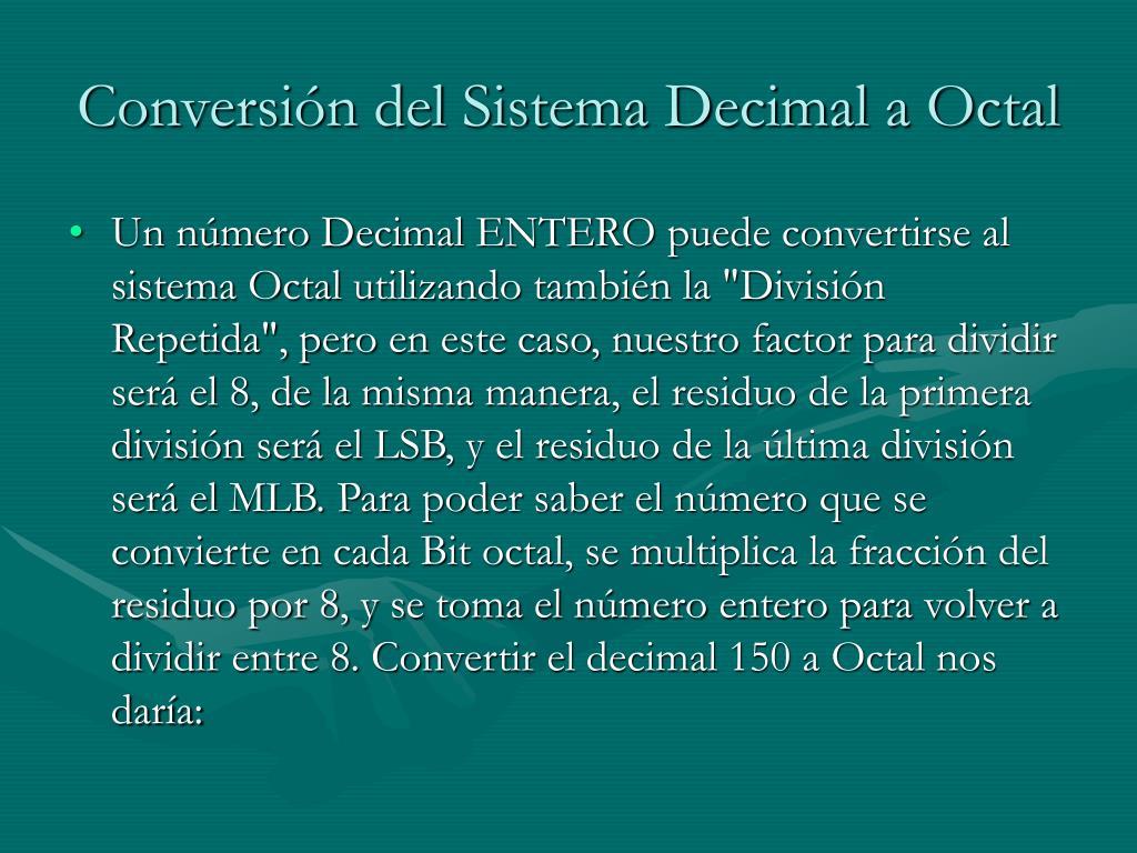Conversión del Sistema Decimal a Octal