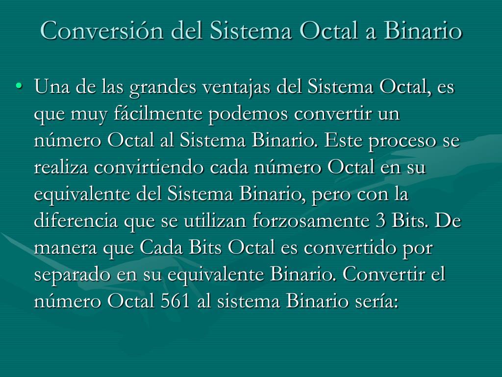 Conversión del Sistema Octal a Binario