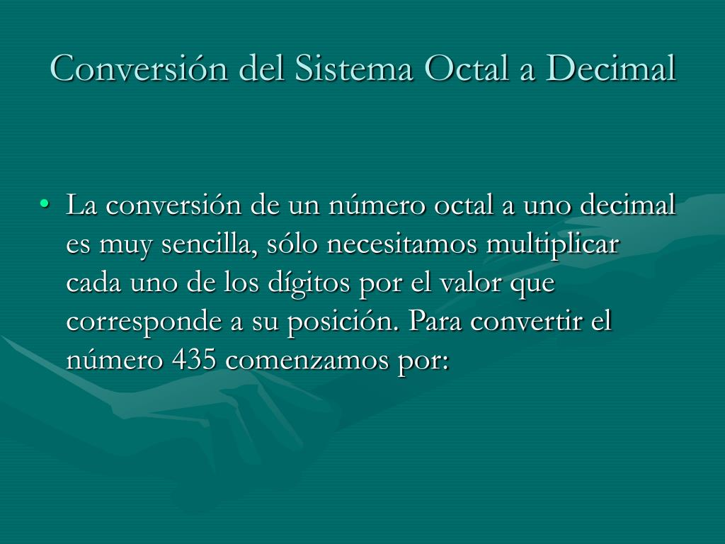 Conversión del Sistema Octal a Decimal