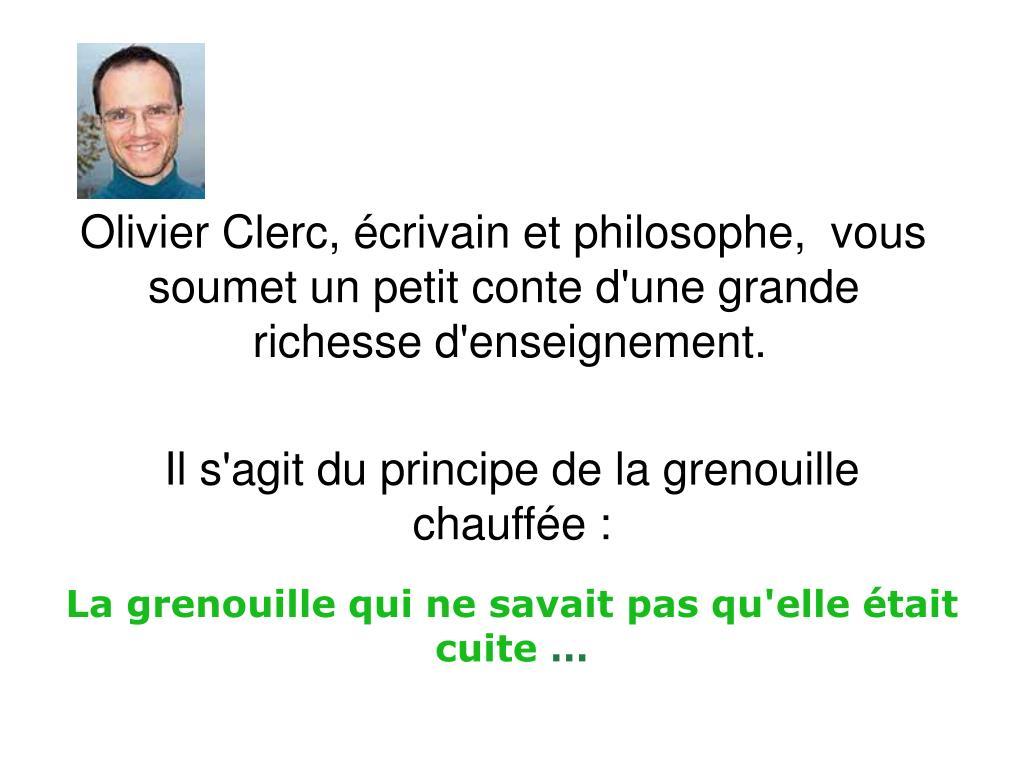 Olivier Clerc, écrivain et philosophe,