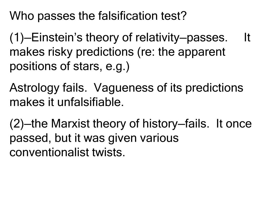Who passes the falsification test?