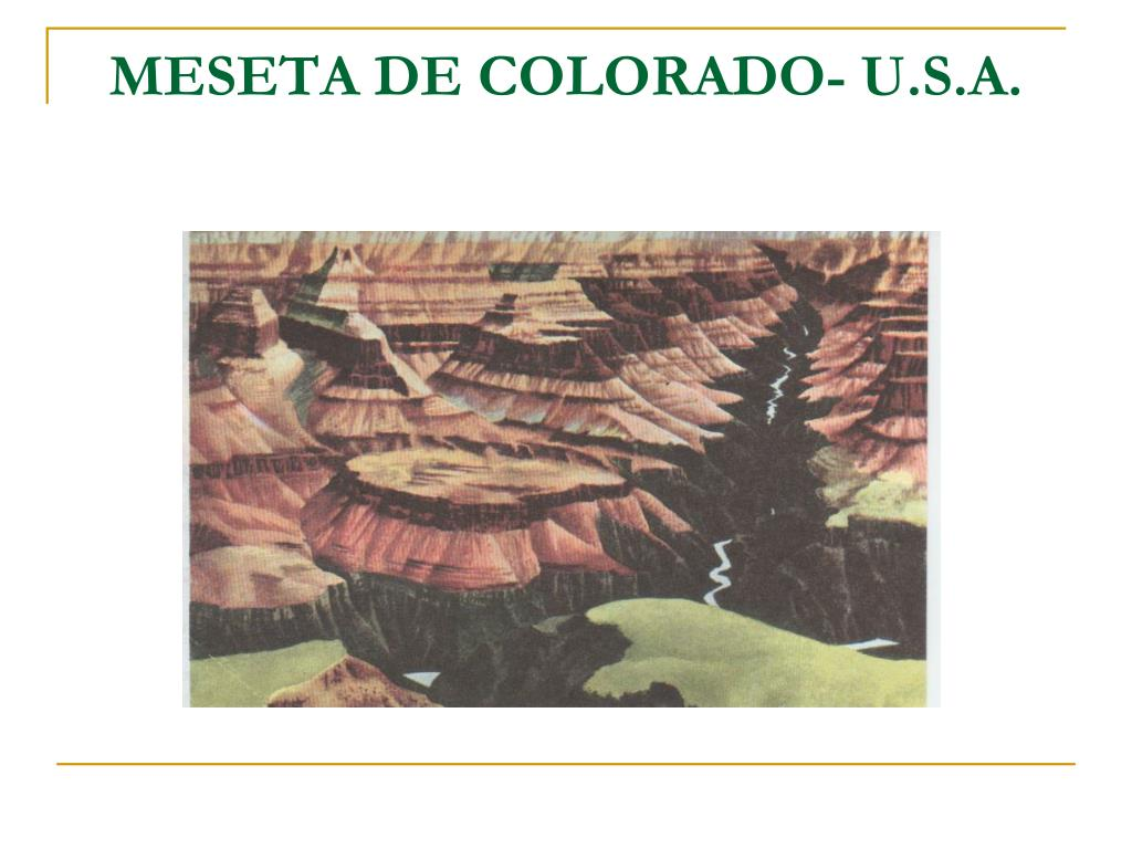 MESETA DE COLORADO- U.S.A.