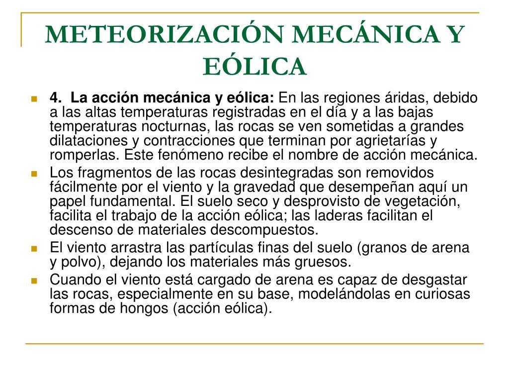 METEORIZACIÓN MECÁNICA Y EÓLICA