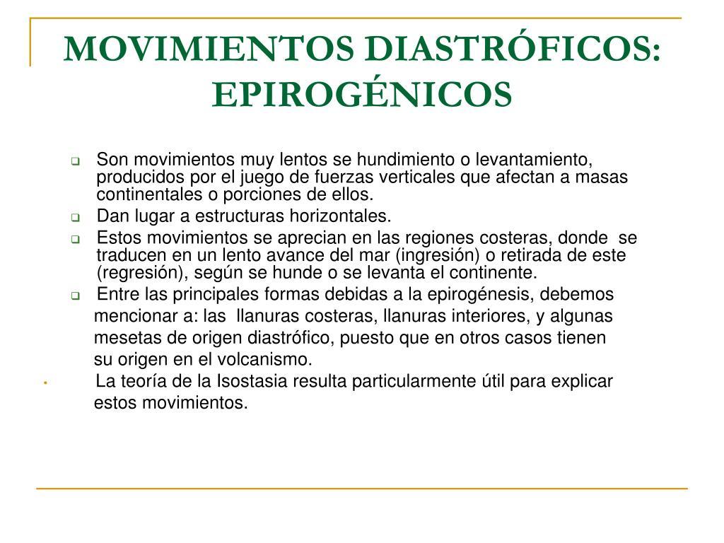 MOVIMIENTOS DIASTRÓFICOS: EPIROGÉNICOS