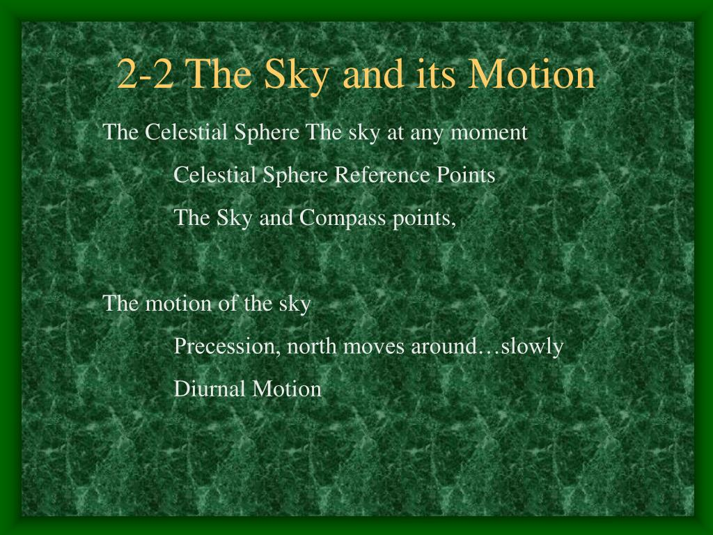 2-2 The Sky and its Motion