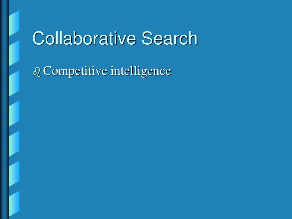 Collaborative Search