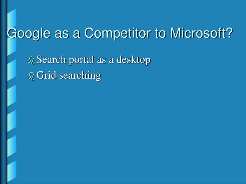 Google as a Competitor to Microsoft?