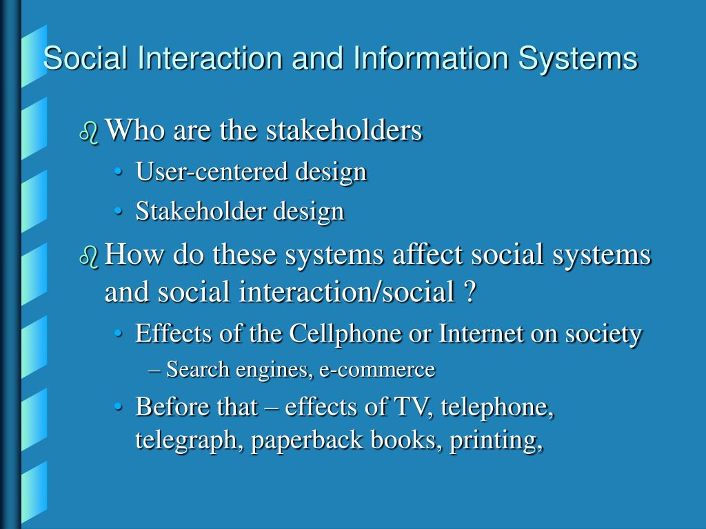 Social Interaction and Information Systems