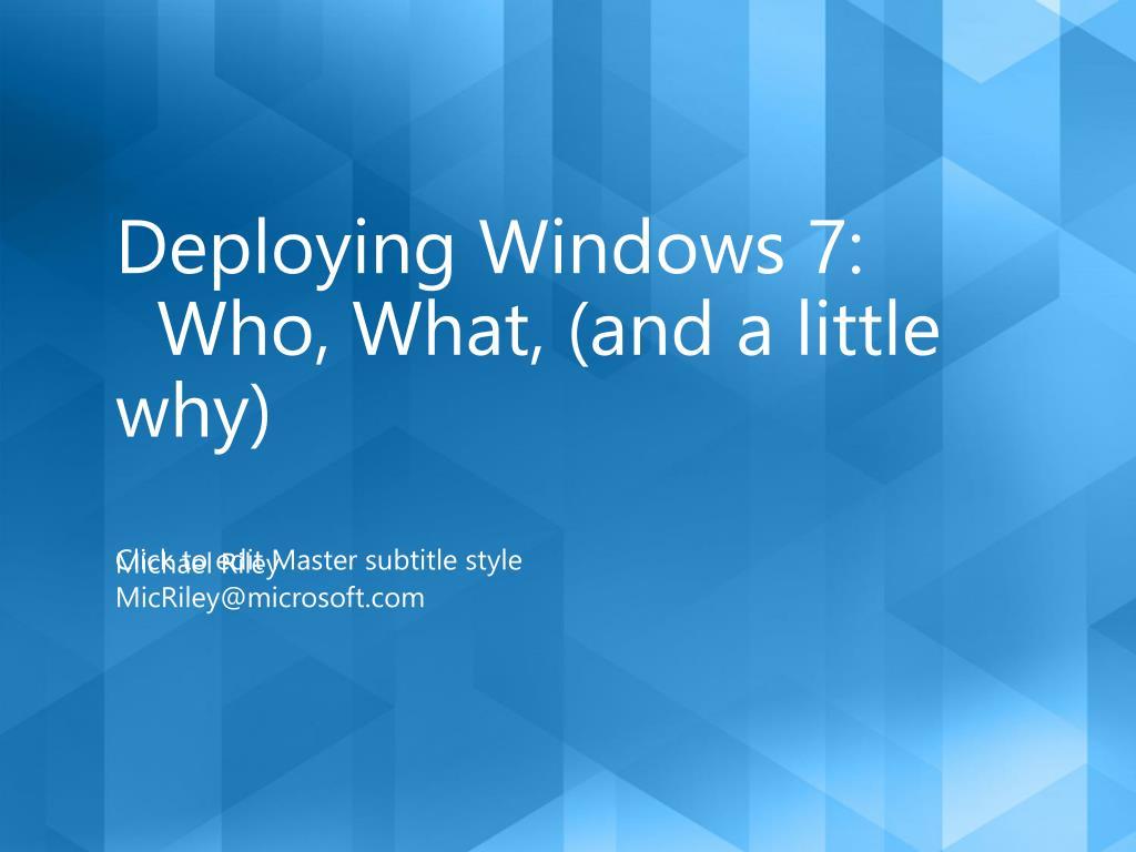 Deploying Windows 7: