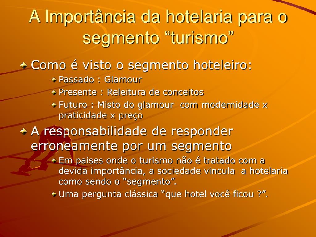 """A Importância da hotelaria para o segmento """"turismo"""""""