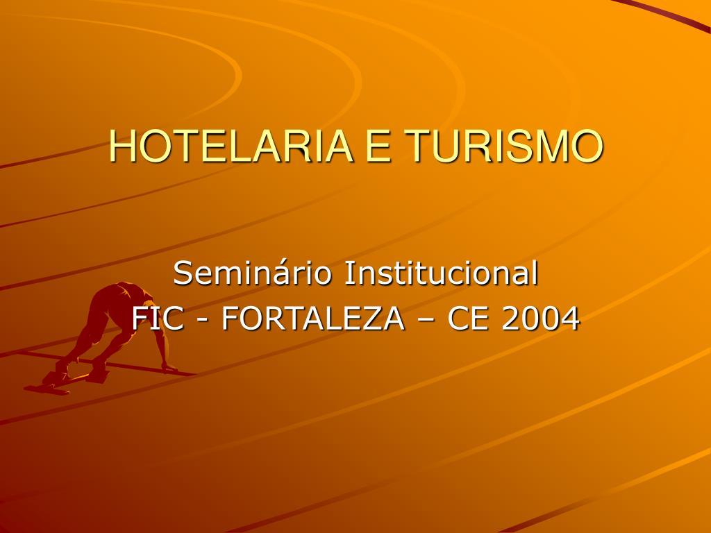 HOTELARIA E TURISMO