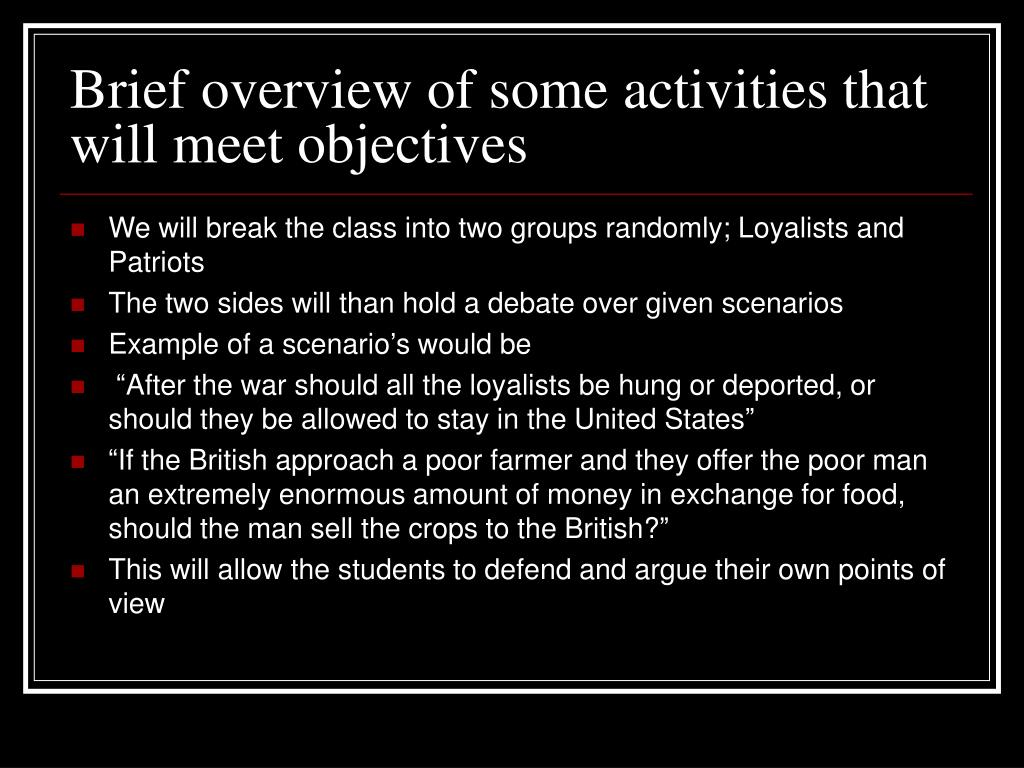 Brief overview of some activities that will meet objectives