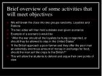 brief overview of some activities that will meet objectives8