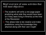 brief overview of some activities that will meet objectives9