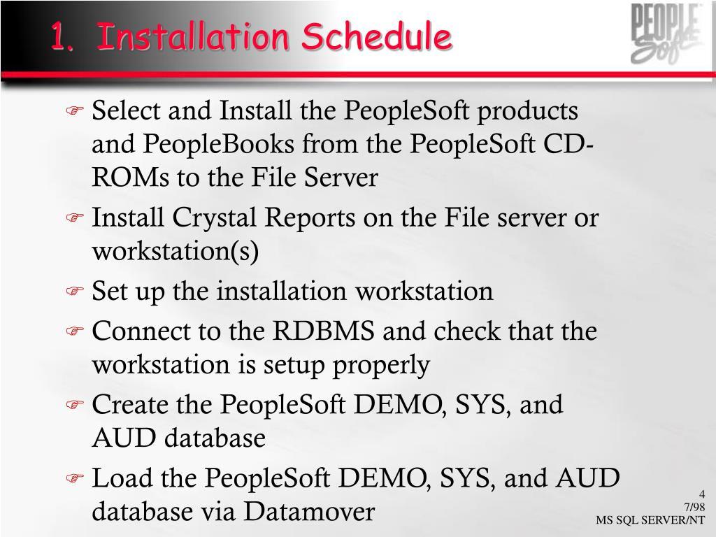 1.  Installation Schedule