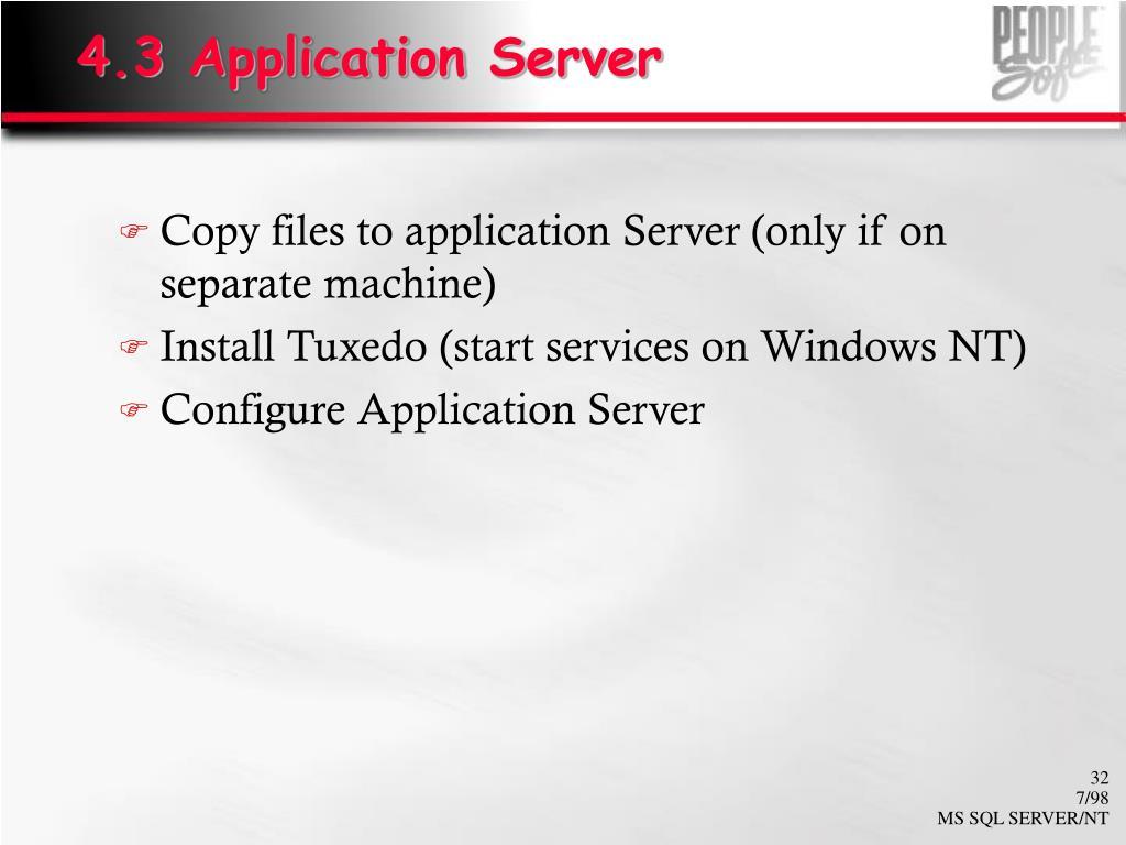 4.3 Application Server