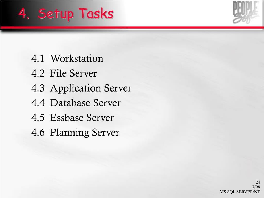 4.  Setup Tasks