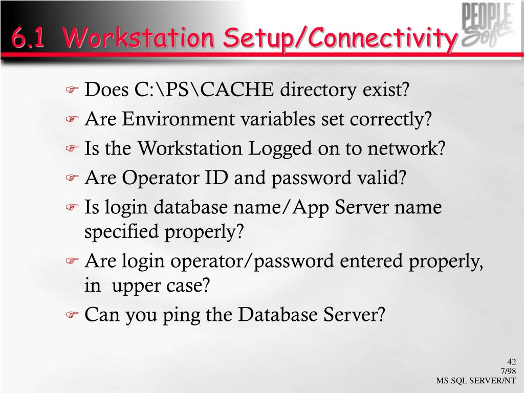 6.1  Workstation Setup/Connectivity