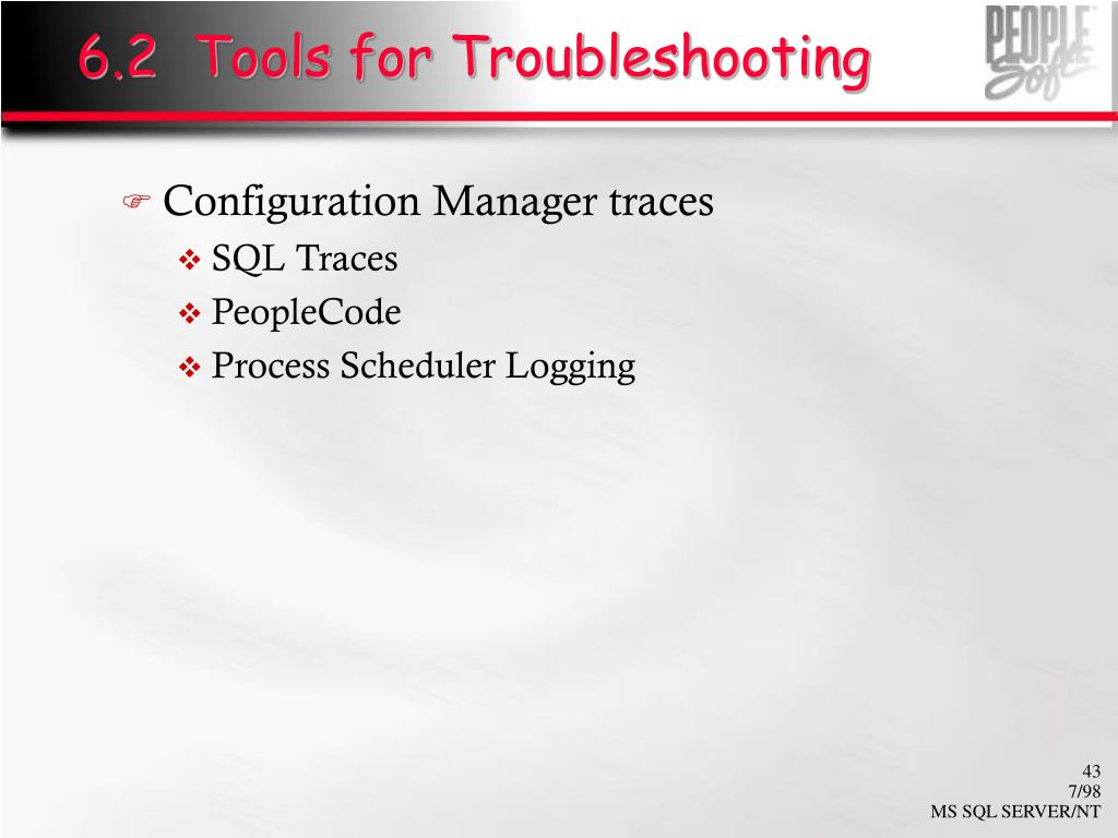 6.2  Tools for Troubleshooting