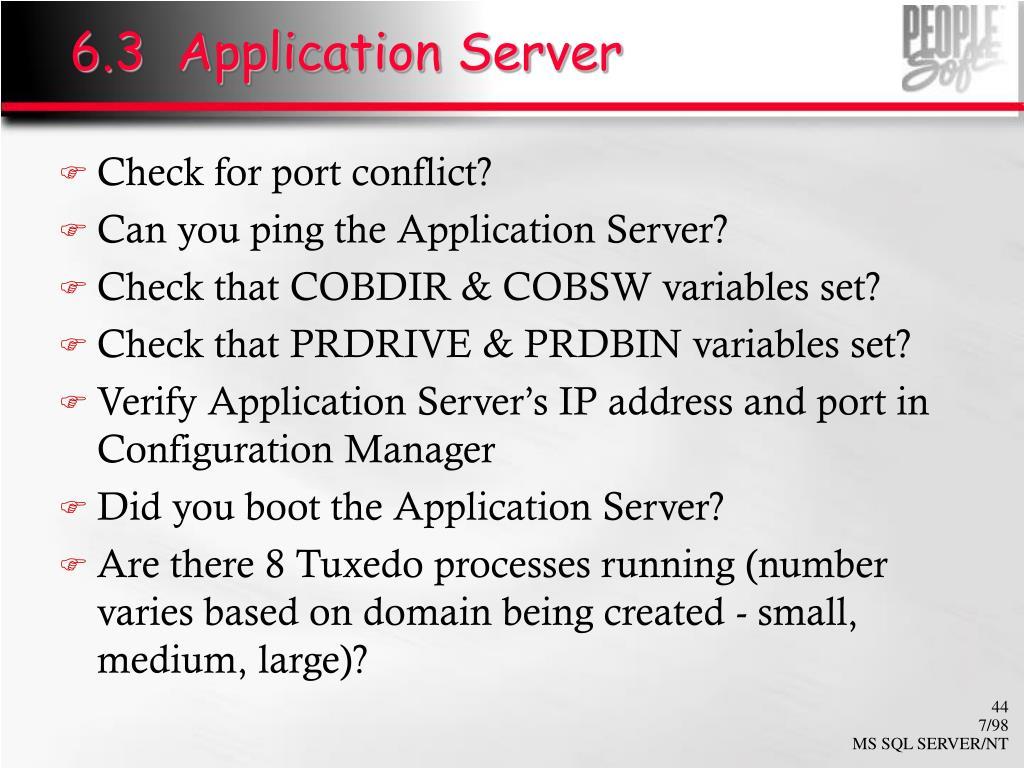 6.3  Application Server