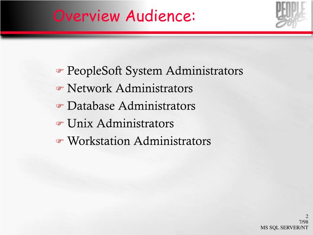 Overview Audience: