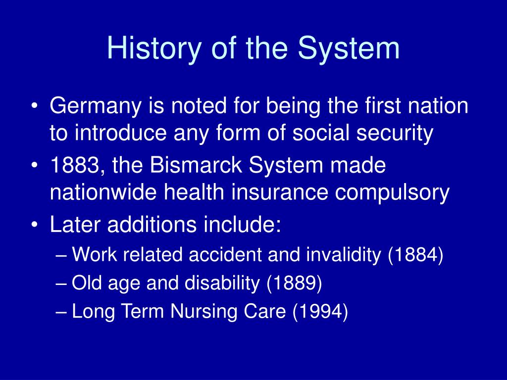 History of the System