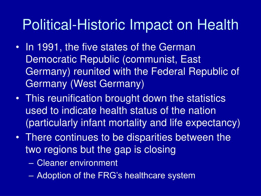Political-Historic Impact on Health
