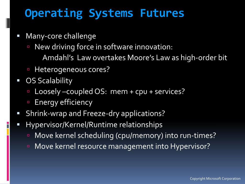 Operating Systems Futures