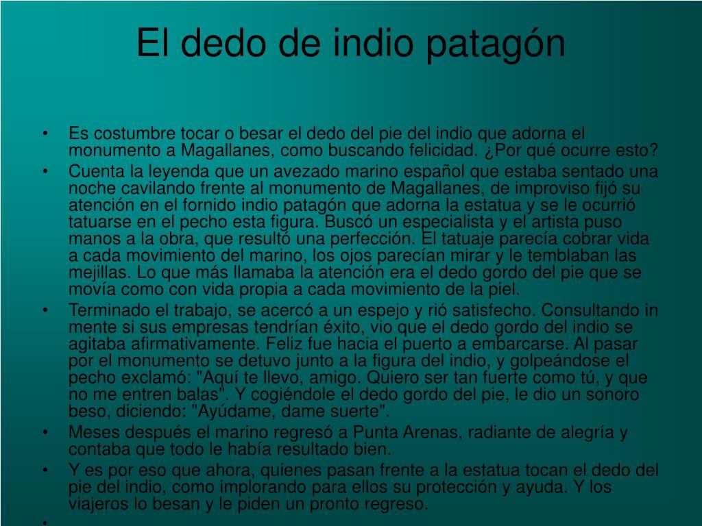 El dedo de indio patagón