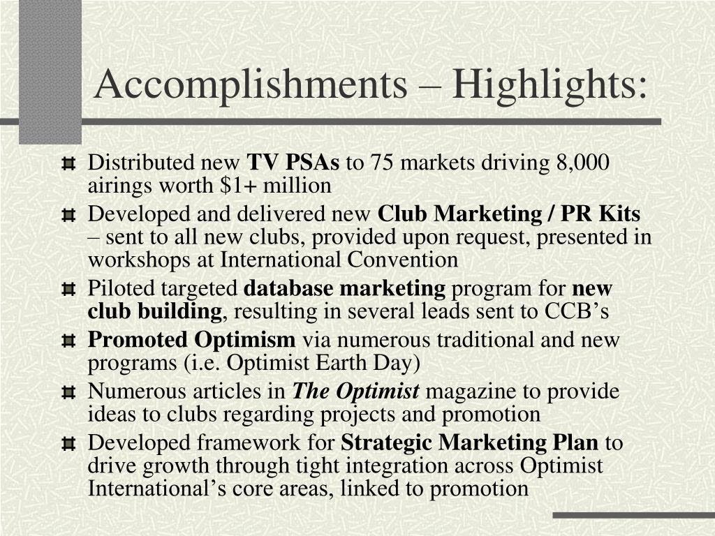 Accomplishments – Highlights: