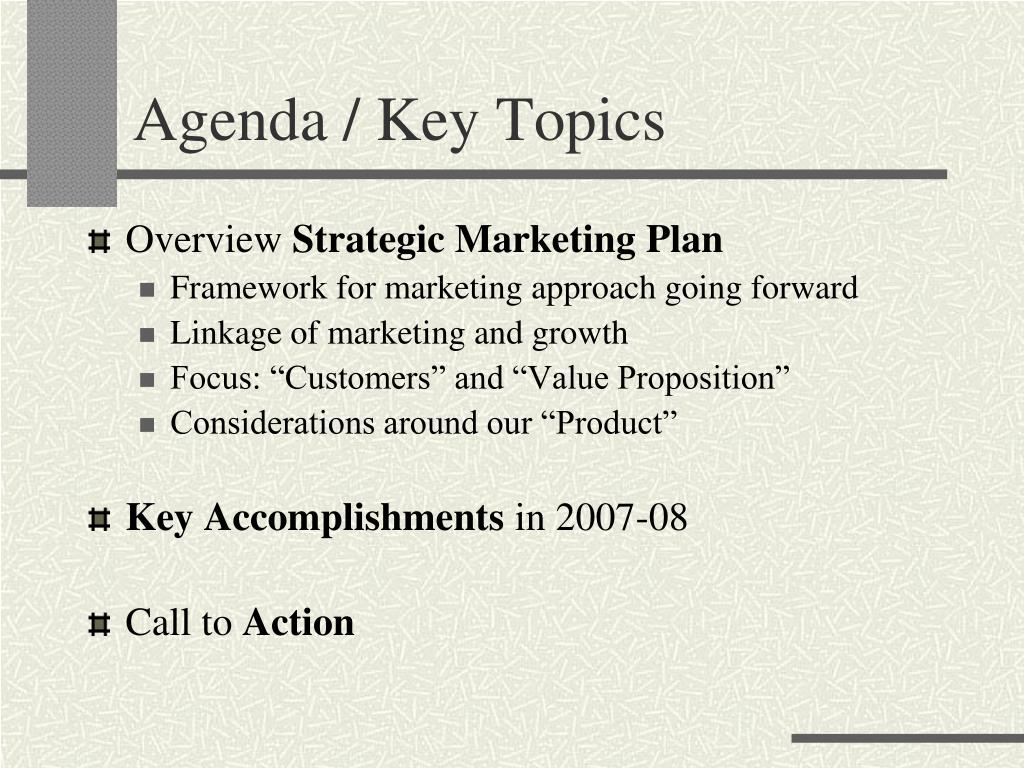 Agenda / Key Topics