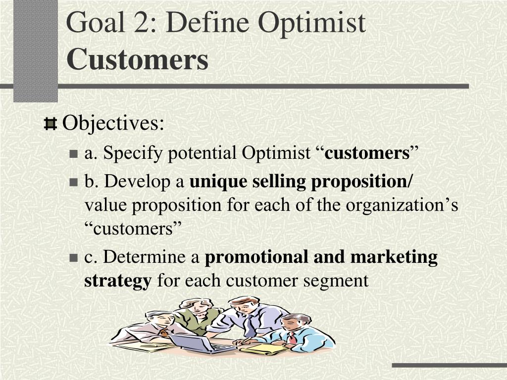 Goal 2: Define Optimist