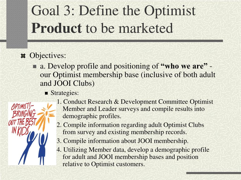 Goal 3: Define the Optimist