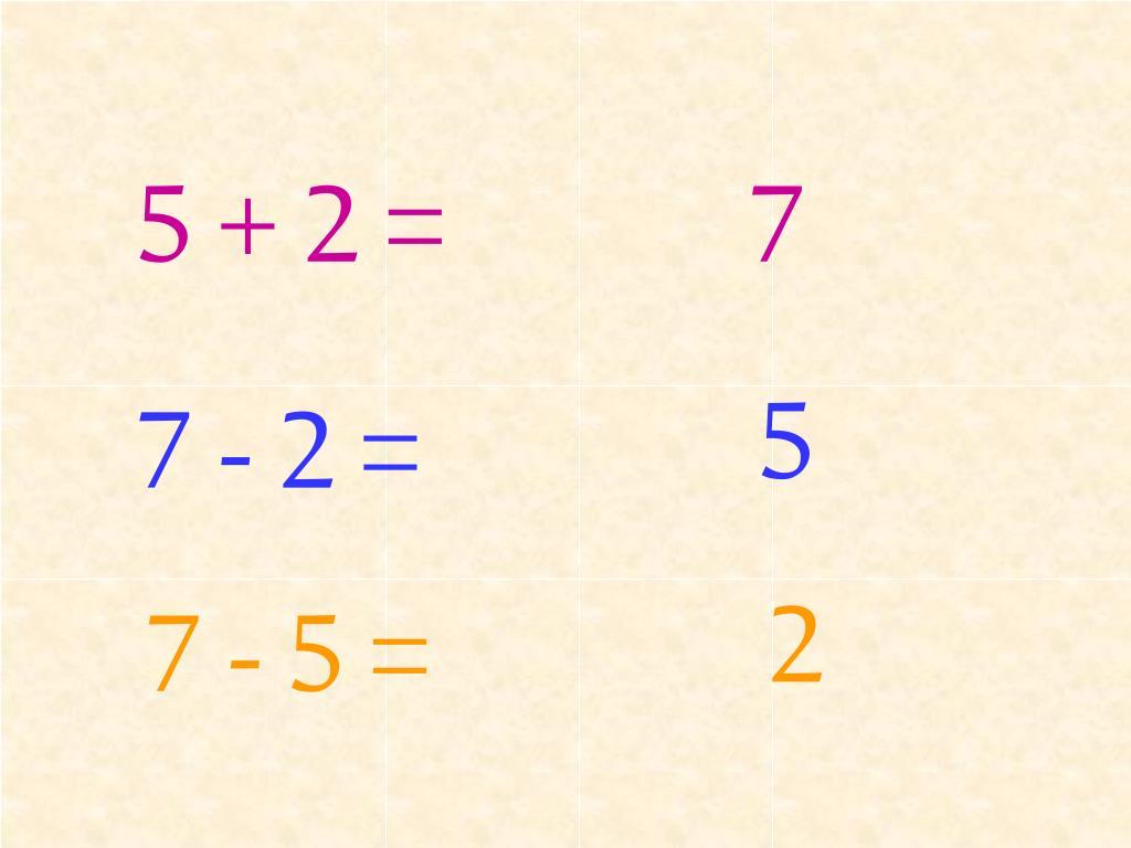 5 + 2 =