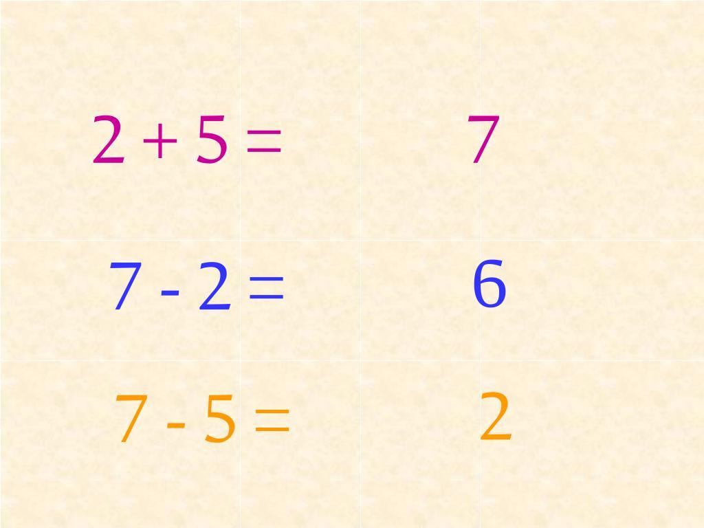 2 + 5 =