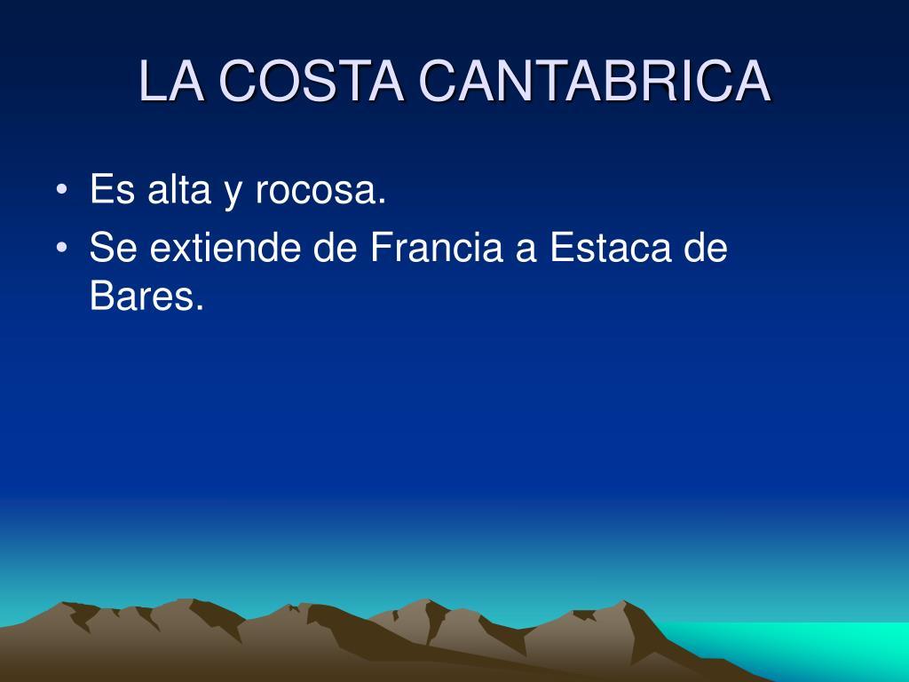 LA COSTA CANTABRICA