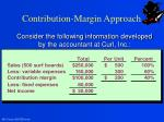 contribution margin approach