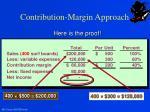 contribution margin approach3