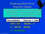 predicting profit given expected volume1