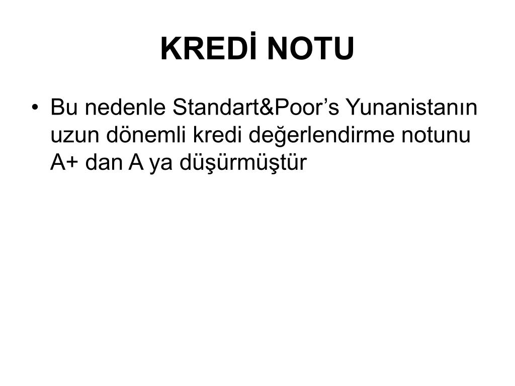 KREDİ NOTU