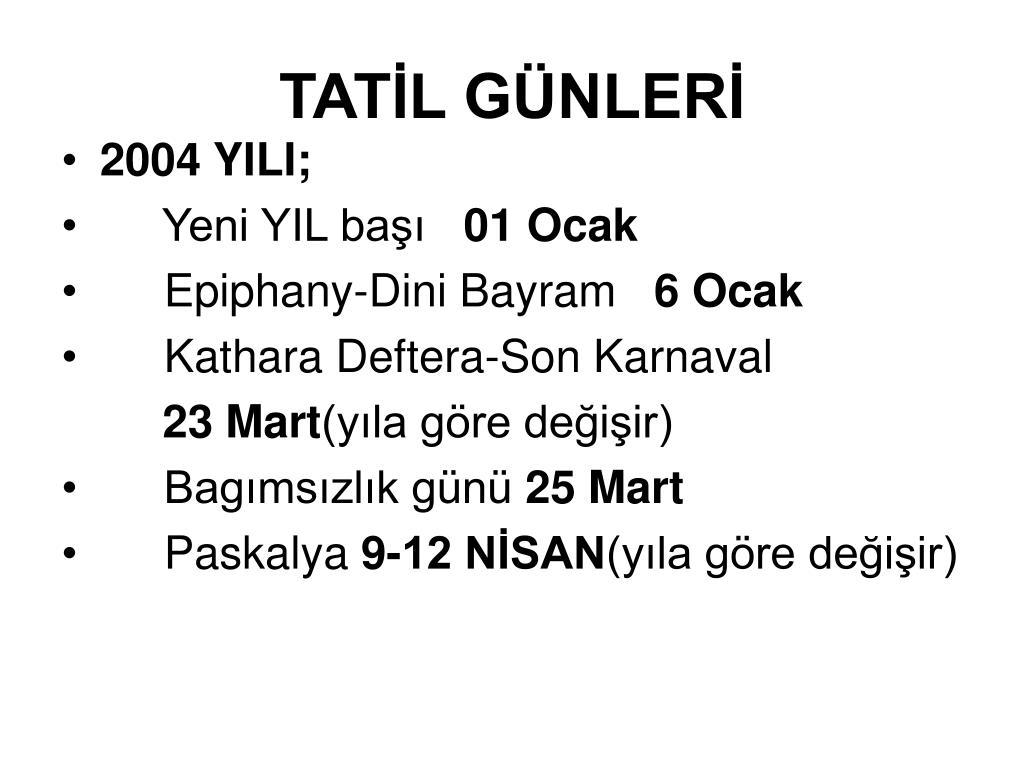 TATİL GÜNLERİ