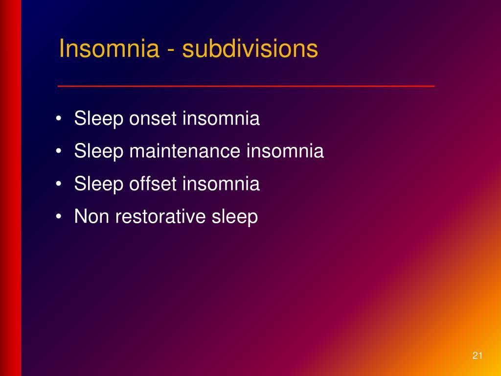 Insomnia - subdivisions