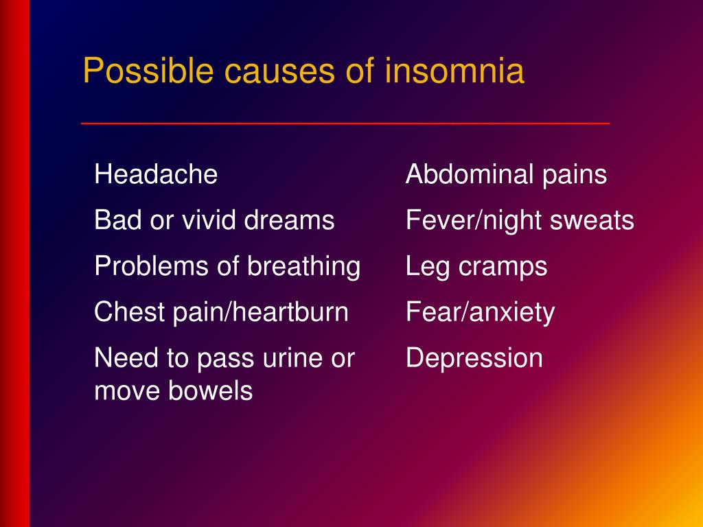 Possible causes of insomnia