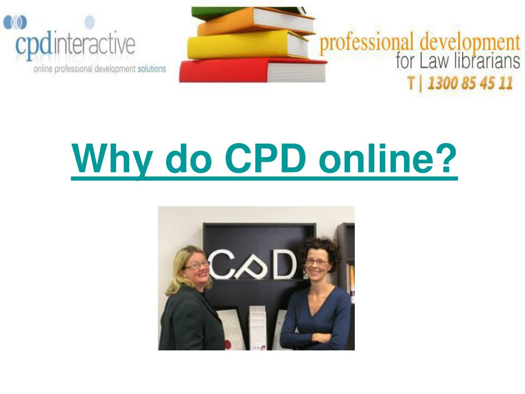 Why do CPD online?