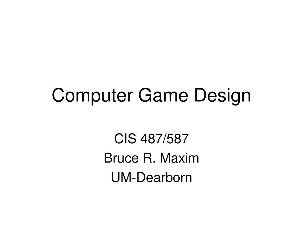 Computer Game Design