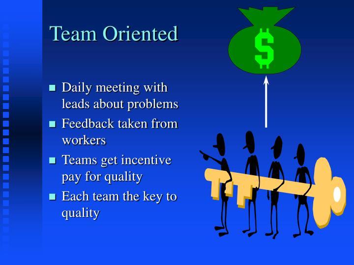 Team Oriented