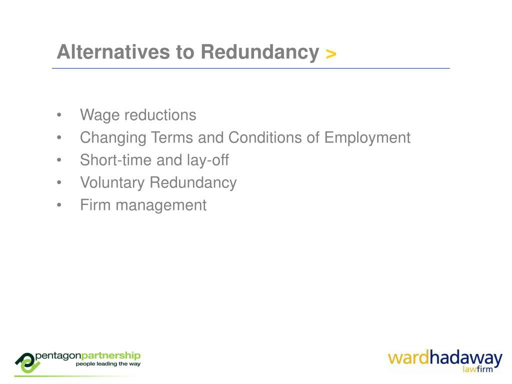 Alternatives to Redundancy