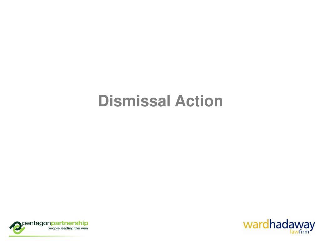 Dismissal Action