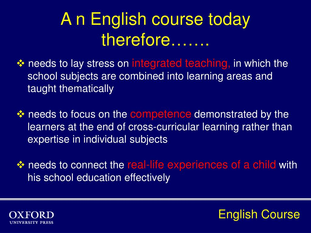 A n English course today therefore…….